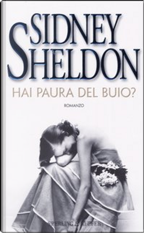Hai paura del buio? by Sidney Sheldon