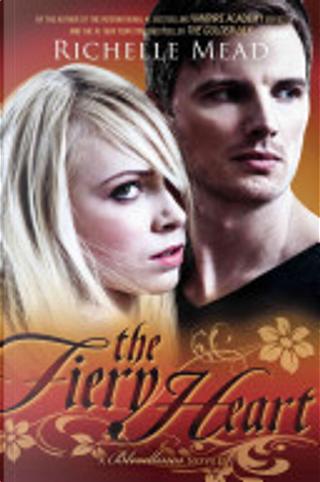 The Fiery Heart by Richelle Mead