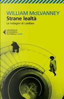 Strane lealtà by William McIlvanney