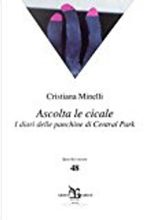 Ascolta le cicale by Cristiana Minelli