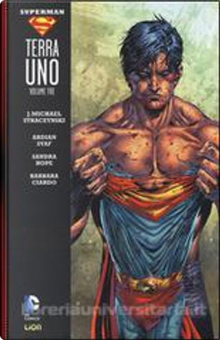 Superman: Terra Uno - Vol. 3 by J. Michael Straczynski