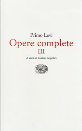 Opere complete by Primo Levi