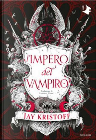 L'impero del vampiro by Jay Kristoff