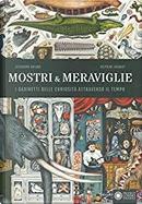Mostri & meraviglie by Alexandre Galand, Delphine Jacquot