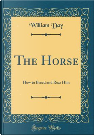 The Horse by William Day