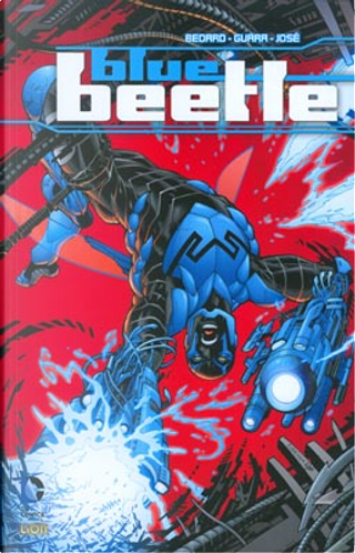 Blue Beetle vol. 1 - Metamorfosi by Ig Guara, JP Mayer, Marcio Takara, Ruy Jose, Tony Bedard