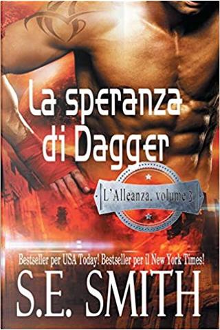 La speranza di Dagger by S.E. Smith