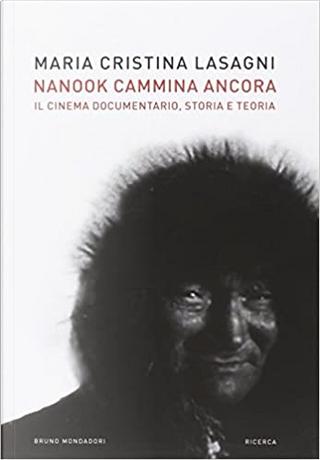 Nanook cammina ancora by Maria Cristina Lasagni