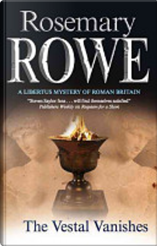 The Vestal Vanishes by Rosemary Rowe