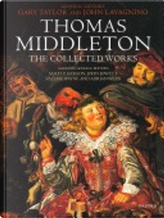 Thomas Middleton by Professor Thomas Middleton