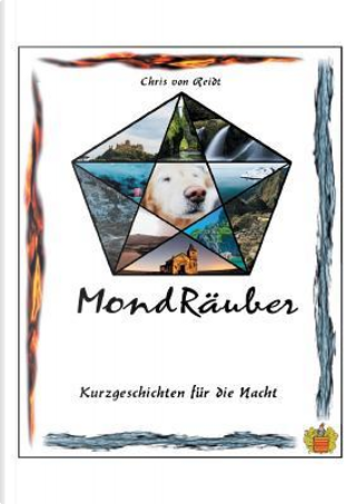 MondRäuber by Chris von Reidt
