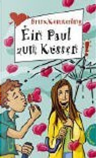Ein Paul zum Küssen by Anja Kömmerling, Thomas Brinx