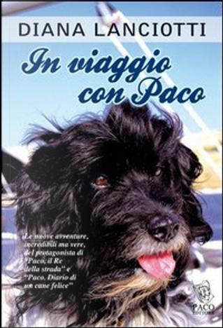 In viaggio con Paco by Diana Lanciotti