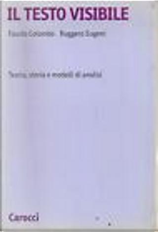 Il testo visibile by Fausto Colombo, Ruggero Eugeni