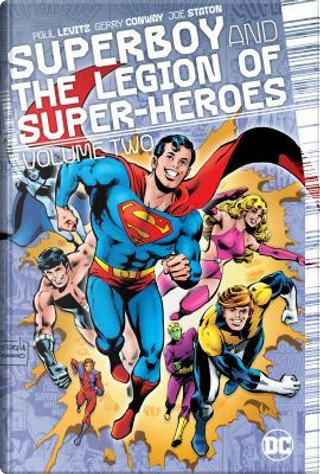 Superboy and the Legion of Super-Heroes 2 by Paul Levitz
