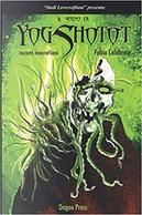 Il segno di Yog Shotot by Fabio Calabrese
