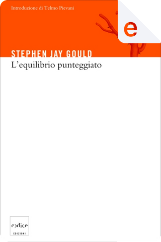 L'equilibrio punteggiato by Stephen Jay Gould