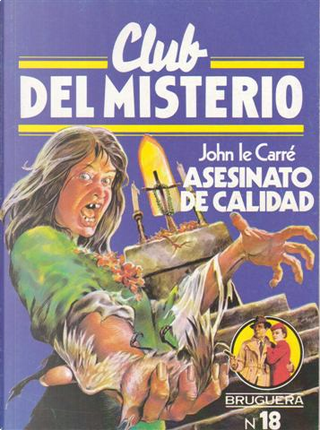 ASESINATO DE CALIDAD by John le Carré