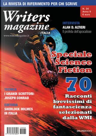 Writers Magazine Italia n. 34 by Alain Voudì, Fabio Lastrucci, Manuela Costantini, Massimo Matteuzzi, Scilla Bonfiglioli, Valeria Barbera