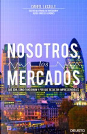 Nosotros, los mercados by Daniel Lacalle Fernandez