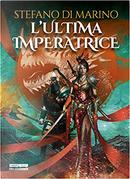 L'ultima imperatrice by Stefano Di Marino