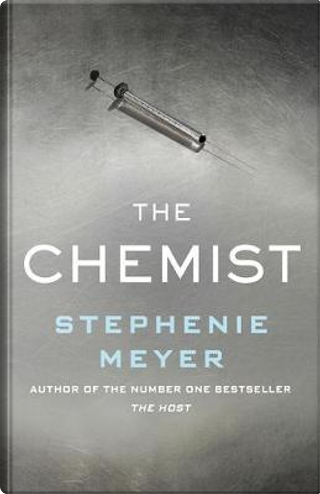 The Chemist by Stephenie Meyer