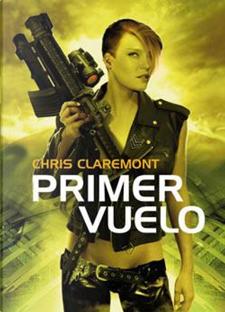 Primer vuelo by Chris Claremont
