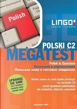 Polski C2 Megatest by Stanislaw Medak