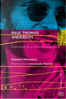 Paul Thomas Anderson by Roberto Manassero