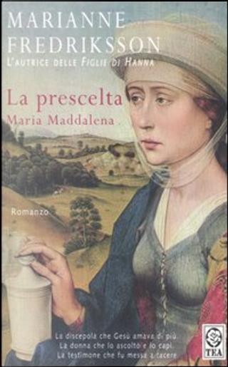 La prescelta by Marianne Fredriksson