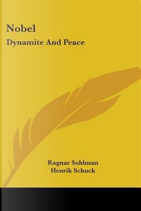 Nobel by Ragnar Sohlman