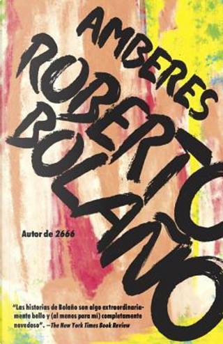 Amberes / Antwerp by Roberto Bolano