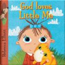 God Loves Little Me by Rebecca Elliott