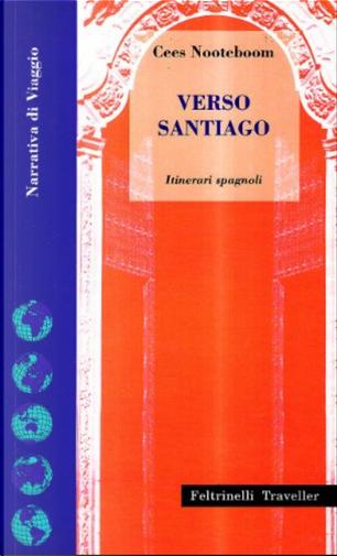Verso Santiago by Cees Nooteboom