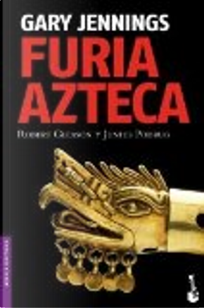 Furia azteca by Gary Jennings