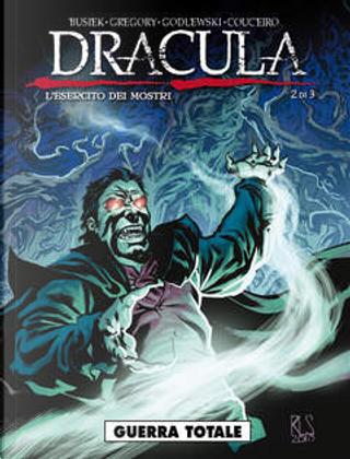 Dracula: L'esercito dei mostri n. 2 by Daryl Gregory, Kurt Busiek