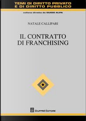 Il contratto di franchising by Natale Callipari