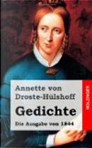 Gedichte (Die Ausgabe Von 1844) by Annette von Droste-Hülshoff