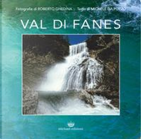 Val di Fanes. Ediz. illustrata by Roberto Ghedina
