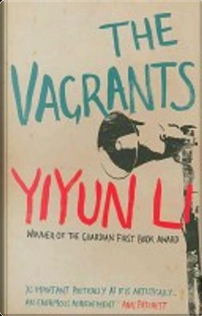 The Vagrants by Yiyun Li