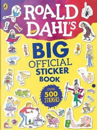 Roald Dahl's Big Official Sticker Book by Roald Dahl