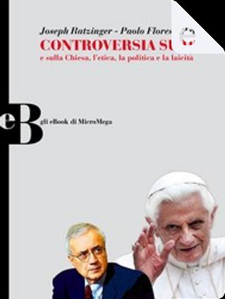 Controversia su Dio by Joseph Ratzinger, Paolo Flores d'Arcais