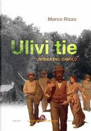 Ulivi tie by Marco Rizzo