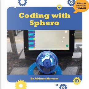 Coding With Sphero by Adrienne Matteson