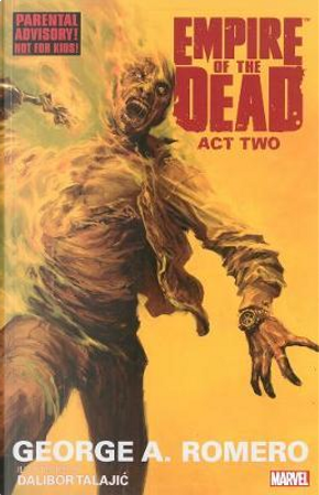 Empire of the Dead 2 by George A. Romero