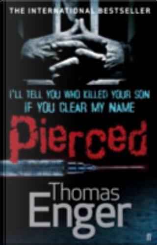 Pierced by Thomas Enger