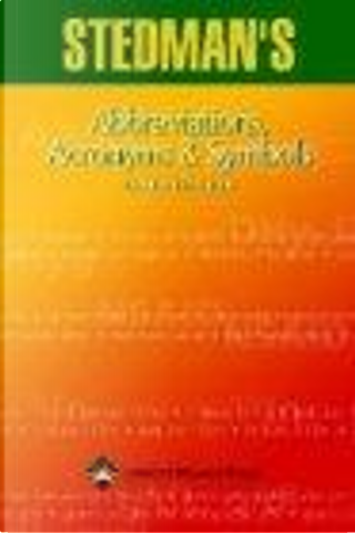 Stedman's Abbreviations, Acronyms & Symbols by Stedman's