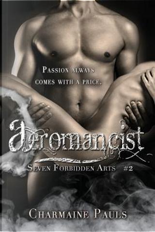 Aeromancist by Charmaine Pauls