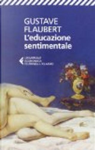 L'educazione sentimentale by Gustave Flaubert