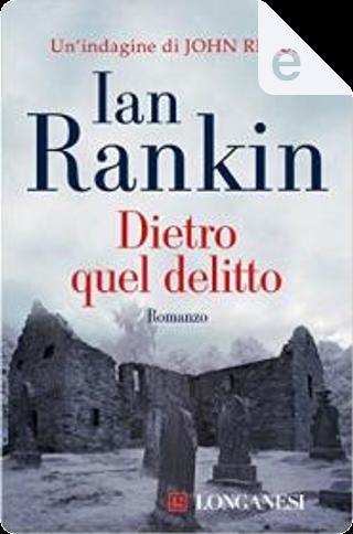 Dietro quel delitto by Ian Rankin